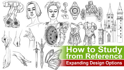"""Expanding Your Visual Library """"Exploring Design Options from Reference"""""""