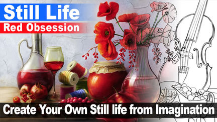 How to create a Still life from Imagination (Thumbnailing and Mixing Reference)